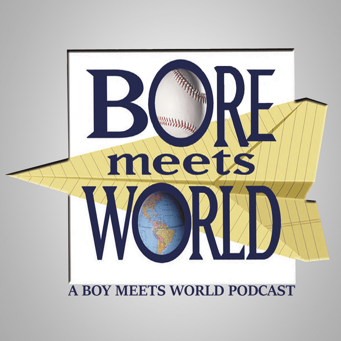 Bore Meets World Podcast