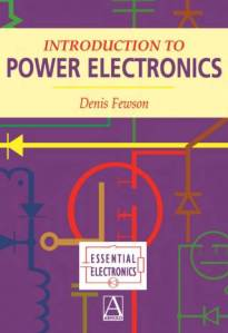 Introduction to Power Electronics by Denis Fewson