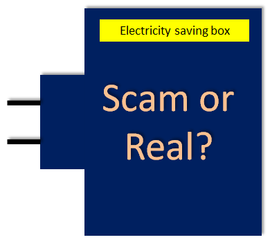 Electricity Saving Box Scam Revealed