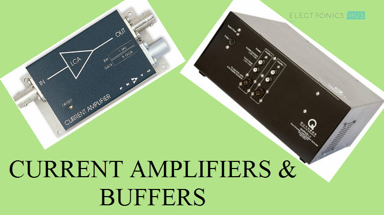 Current Amplifiers & Current Buffers