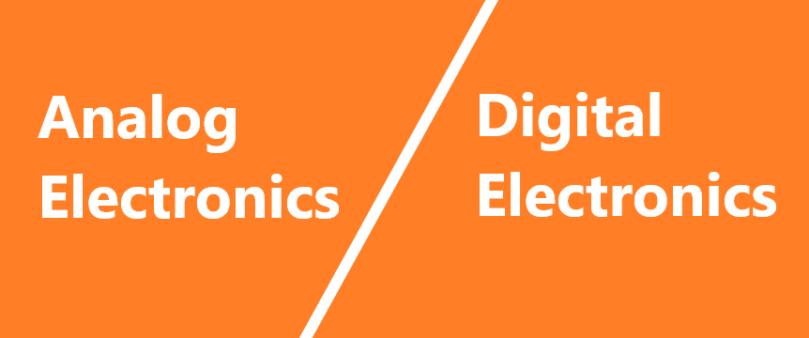 analog electronics and digital electronics