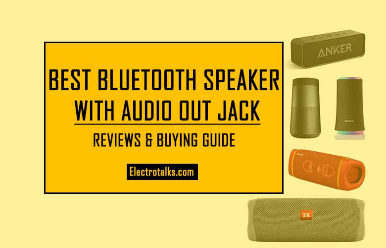 Best Bluetooth Speaker with Audio Out Jack