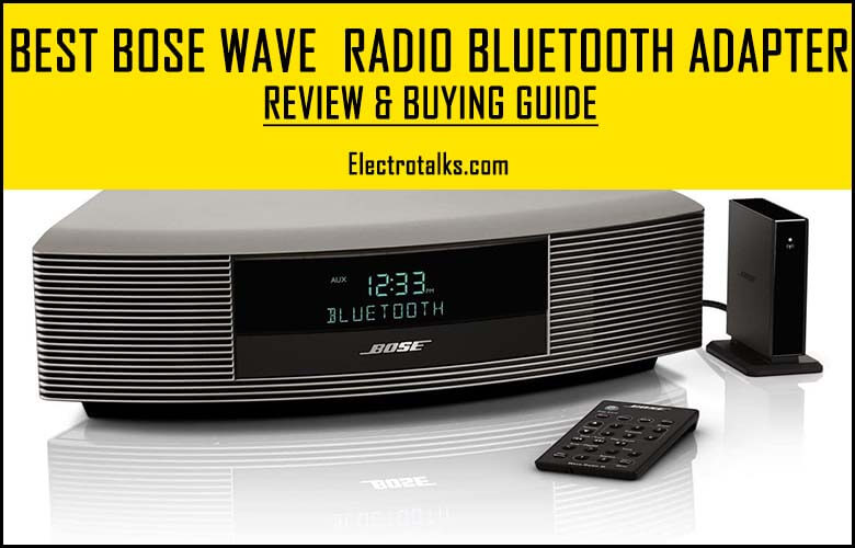 Best Bose Wave Radio Bluetooth Adapter