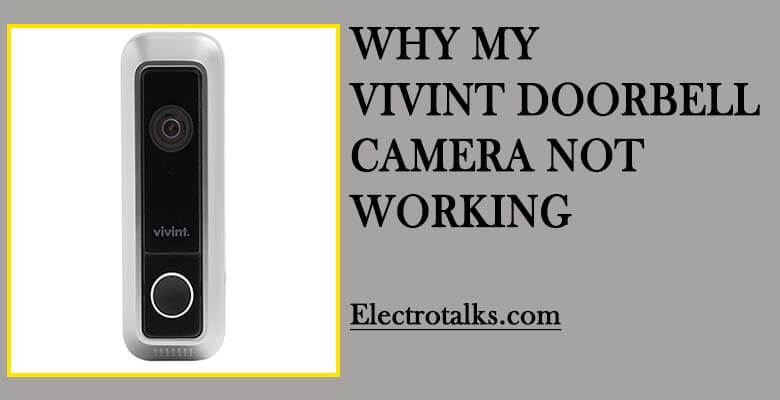 vivint doorbell camera not working