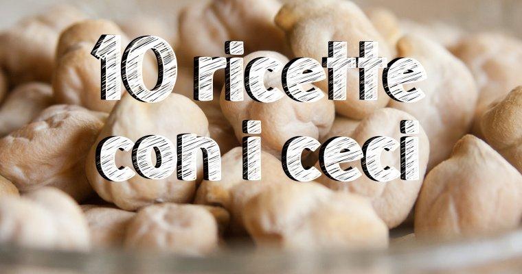 10 ricette con i ceci