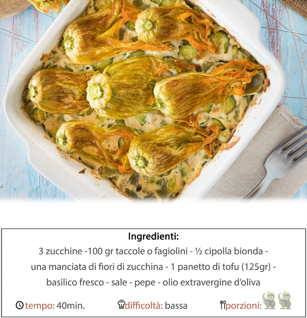 tortino di verdure con fiori di zucchina