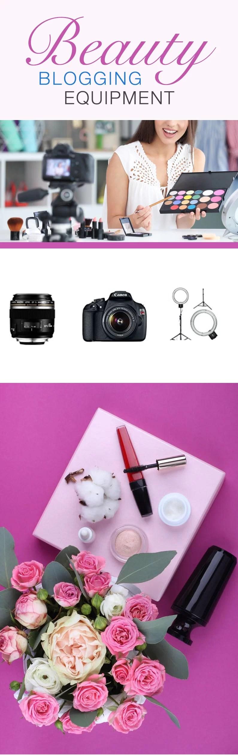beauty blogging equipment