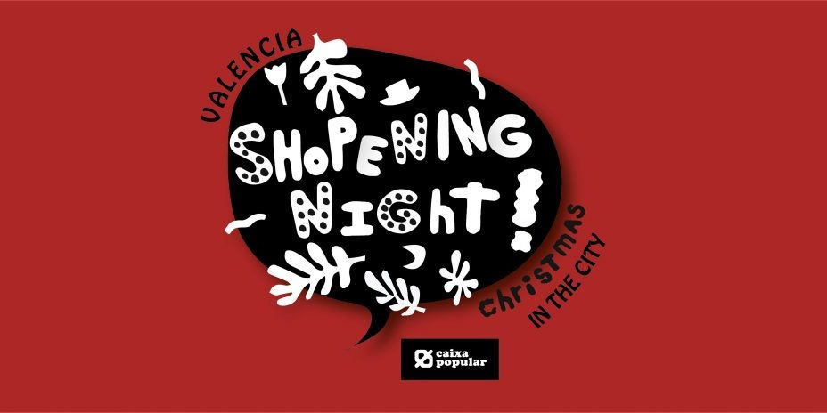 CHRISTMAS IN THE CITY SHOPENING NIGHT VALENCIA CAIXA POPULAR