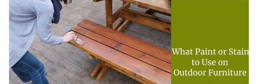 Best Paint for outdoor wood furniture