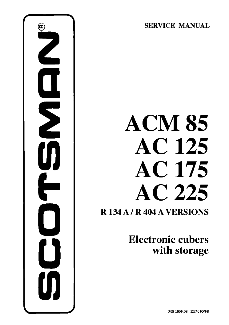 SCOTSMAN ACM85 AC125 AC175 AC225 ELECTRONIC CUBERS WITH