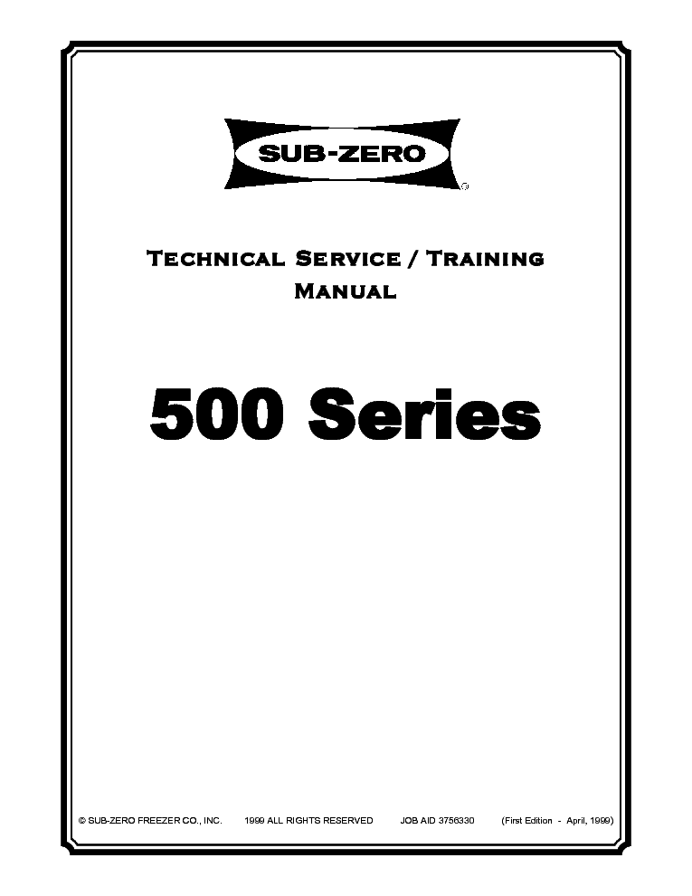 SUB-ZERO 500 SERIES REFRIGERATOR TRAINING MATERIAL 1999 SM