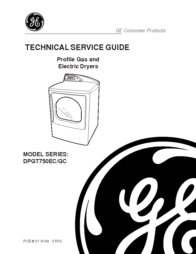 GE 31-9104 GE DPGT750 PROFILE GAS AND ELECTRIC DRYERS