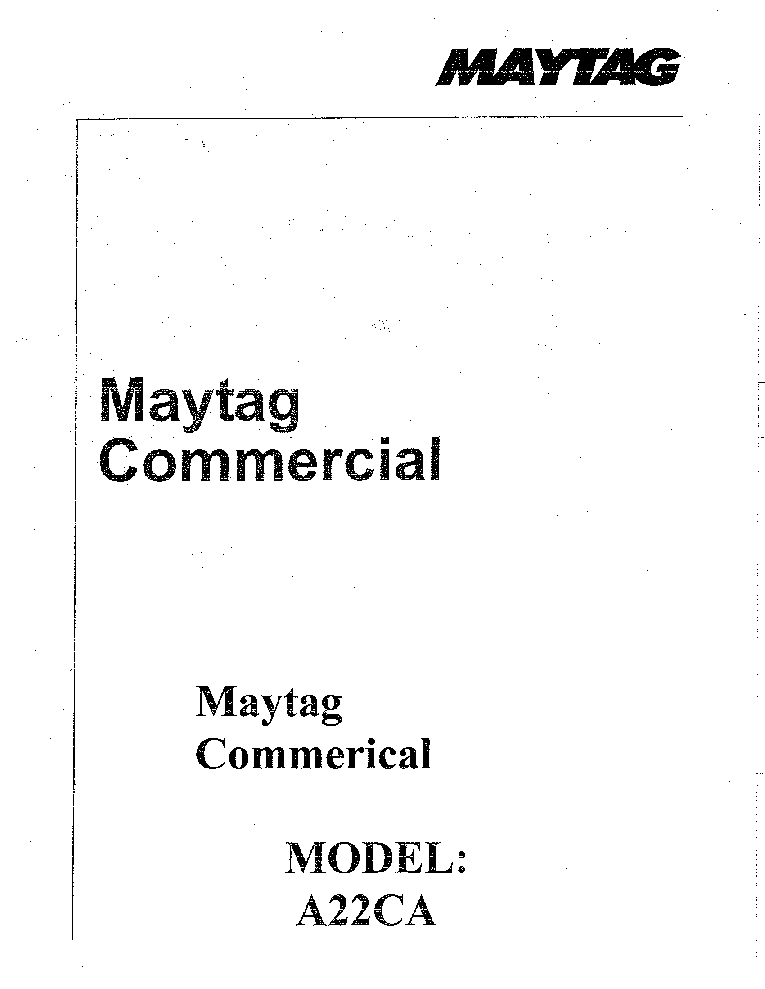MAYTAG A22CA Service Manual download, schematics, eeprom