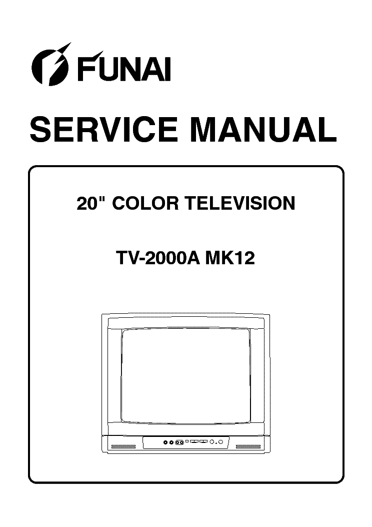 FUNAI TV-2000A MK12 Service Manual download, schematics