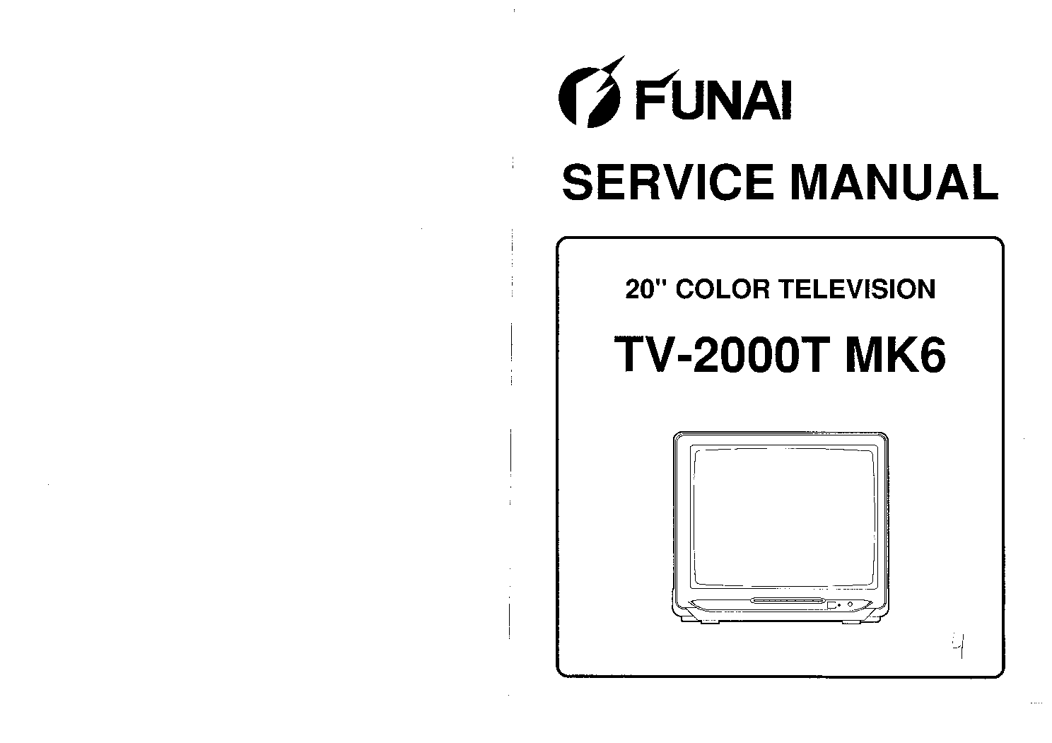 FUNAI TV2000TMK6 TV SM Service Manual download, schematics
