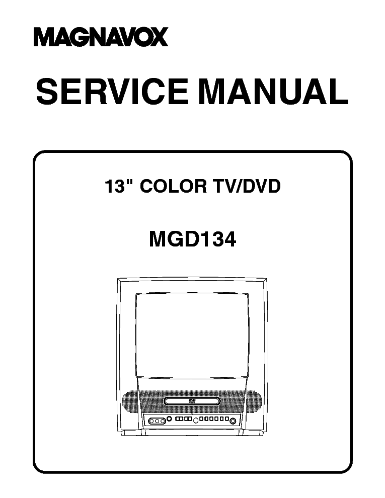 MAGNAVOX MGTD204 T1009CK TV-DVD-VCR COMBO Service Manual download, schematics, eeprom, repair
