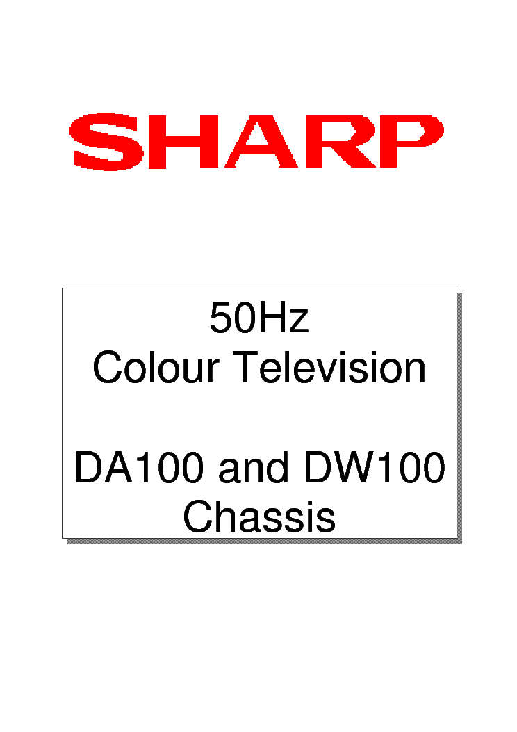 SHARP DA100 DW100 CHASSIS TRAINING MANUAL Service Manual