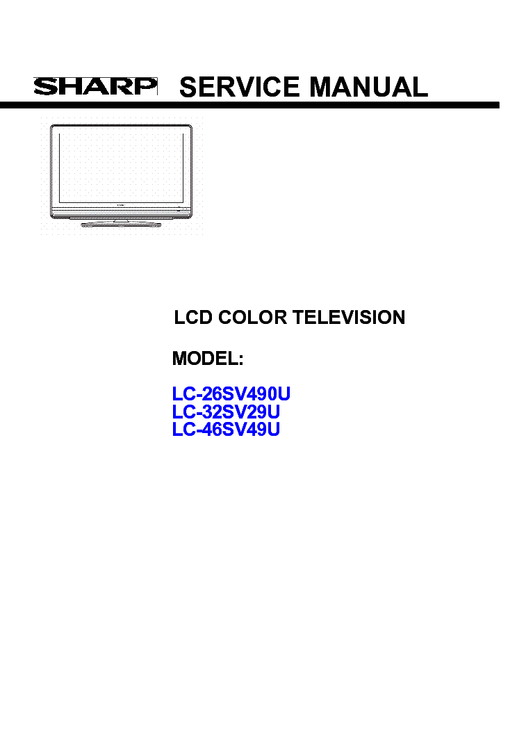 SHARP LC-26SV490U LC-32SV29U LC-46SV49U Service Manual