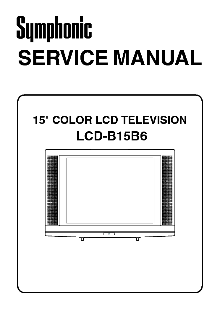 SYMPHONIC LCDB15B6 LCD TV Service Manual download