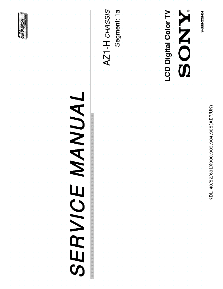 SONY KDL-40LX900,-40LX903,-40LX904,-40LX905,-52LX900