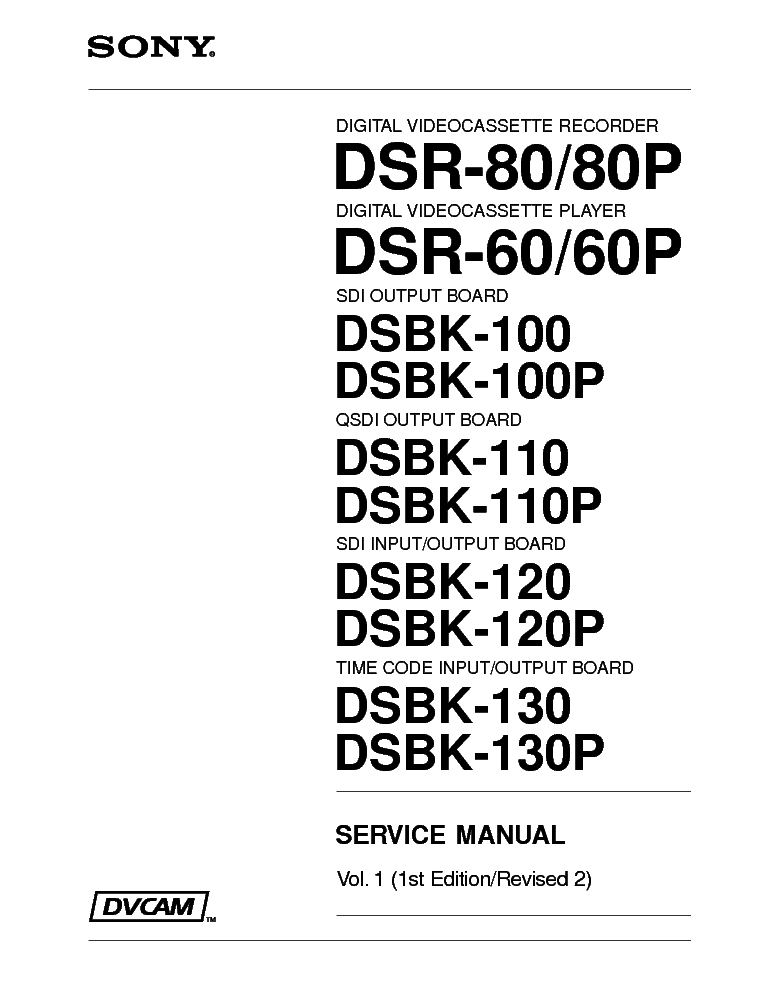 SONY DSR-60 DSR80 Service Manual download, schematics