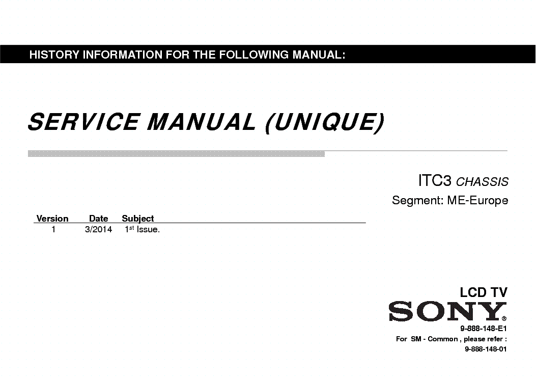 SONY KDL-32R410 KDL-32R413 KDL-32R415 KDL-32R430 KDL