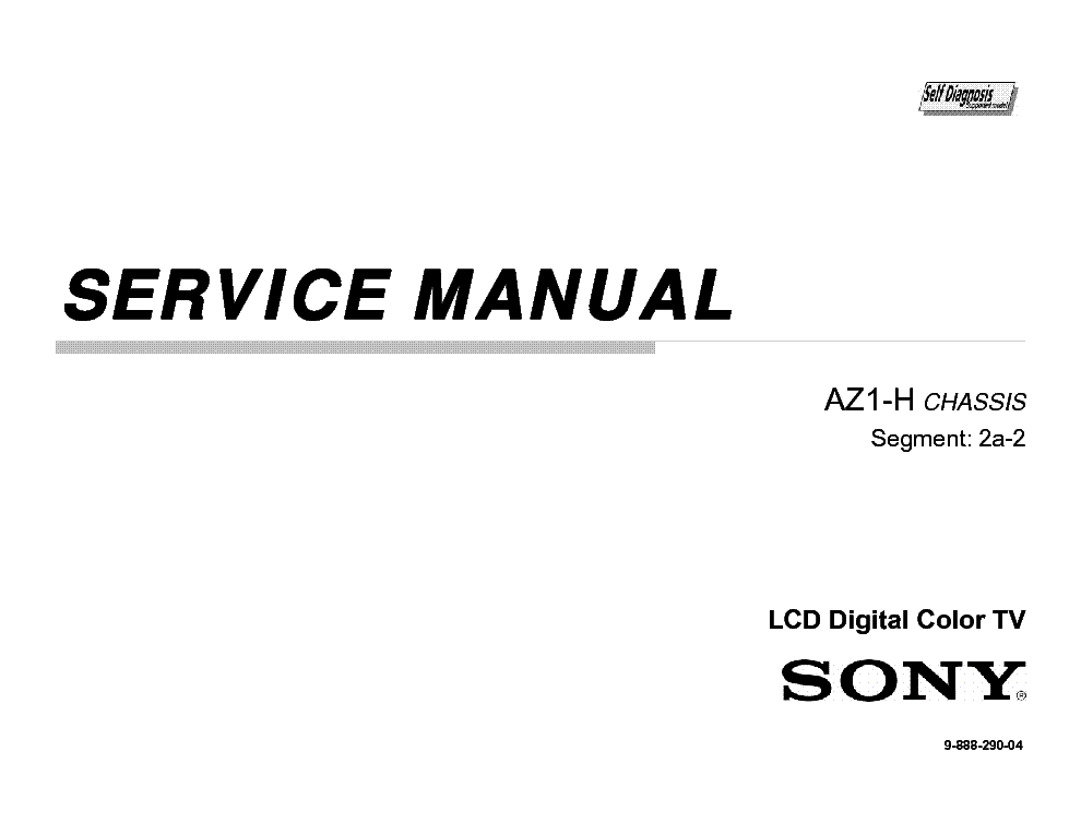 SONY KDL-40NX800,-52NX800, 60NX800 CHASSIS AZ1-H Service