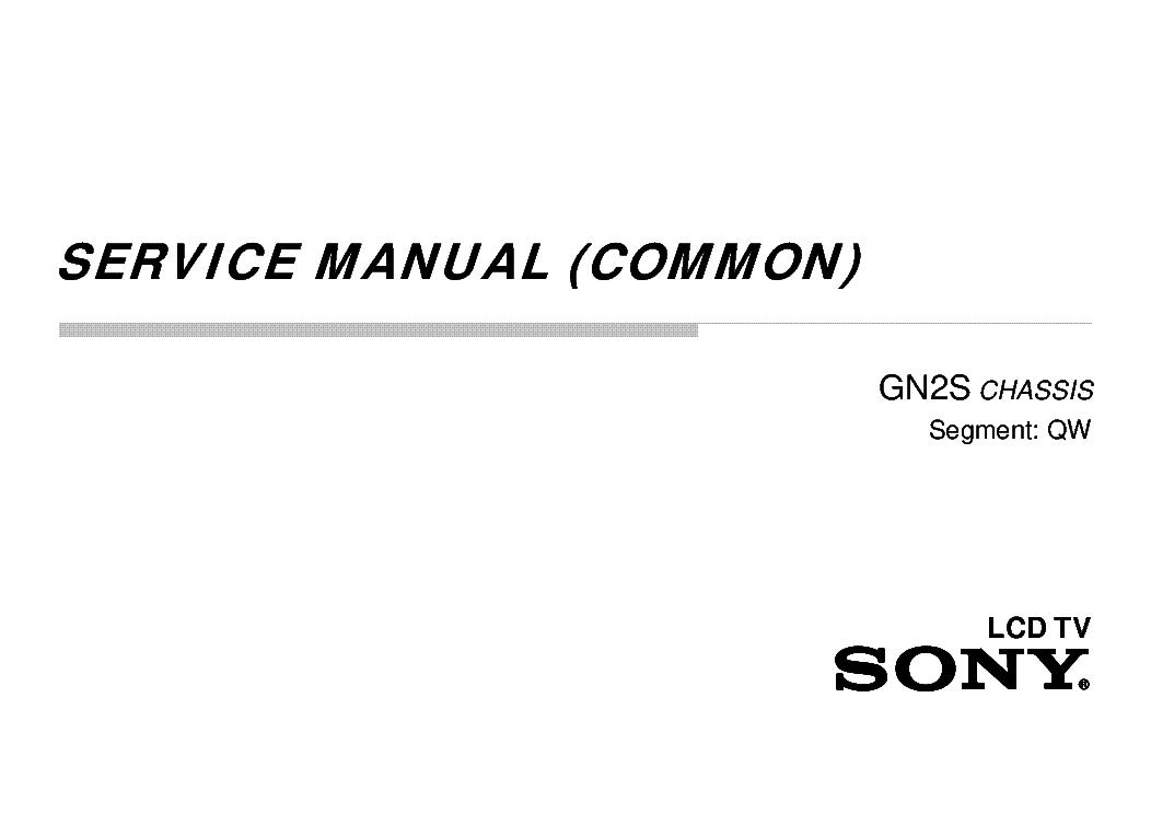 SONY KLV-KDL-32W6XD 40W6XD 49W6XD KDL-55W6XD CHASSIS GN2S