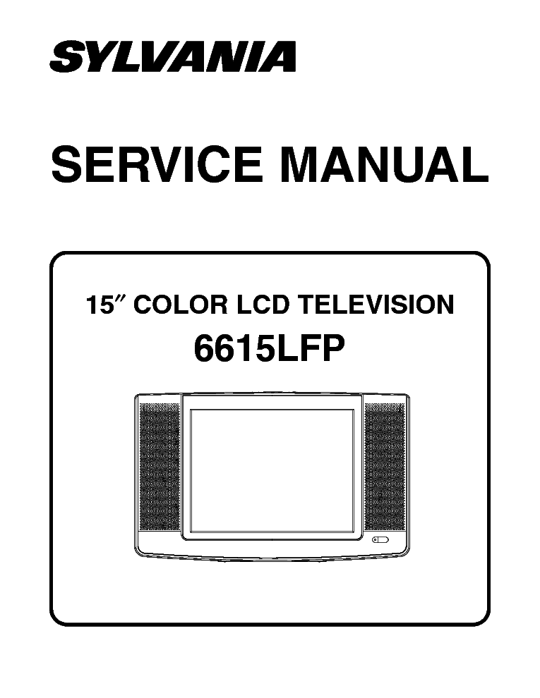 SYLVANIA 6615LFP L3107UH LCD TV Service Manual download