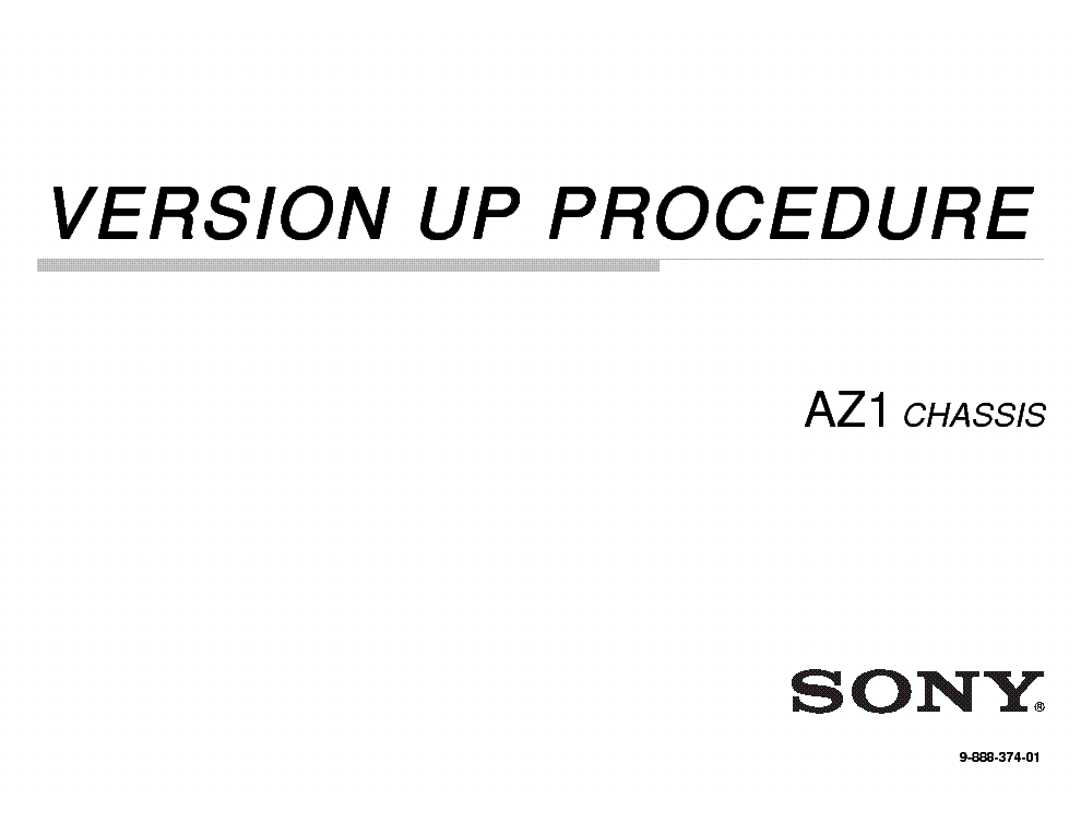 SONY KDL-52LX900 CHASSIS AZ1 VERSION UP PROCEDURE 190