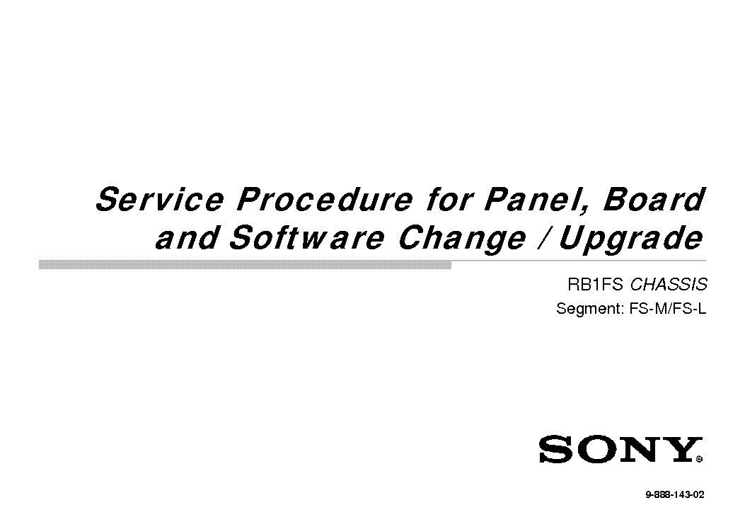 SONY KDL-55X9005 CHASSIS RB1FS SERVICE PROCEDURE AND