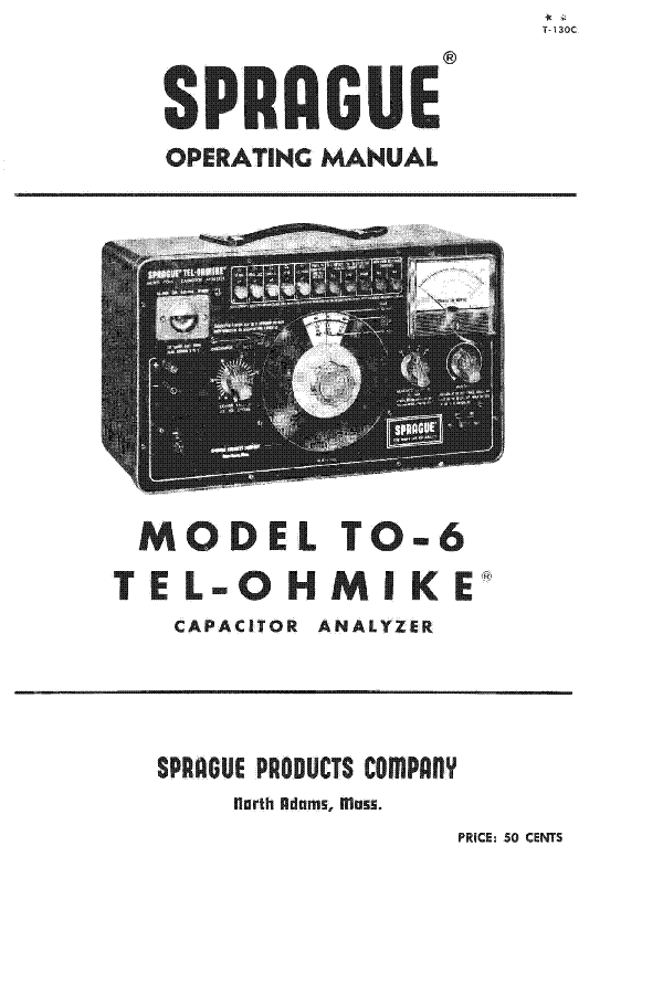 SPRAGUE TO-6 TEL-OHMIKE CAPACITOR ANALYZER 1964 SM Service