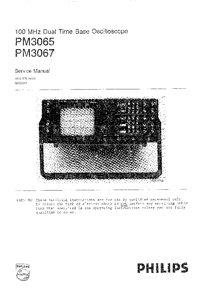 PHILIPS PM3065 PM3067 OSCILLOSCOPE SM Service Manual