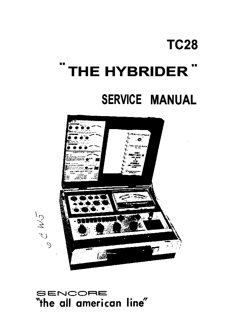 SENCORE TC28 HYBRIDER TUBE AND TRANSISTOR TESTER SM
