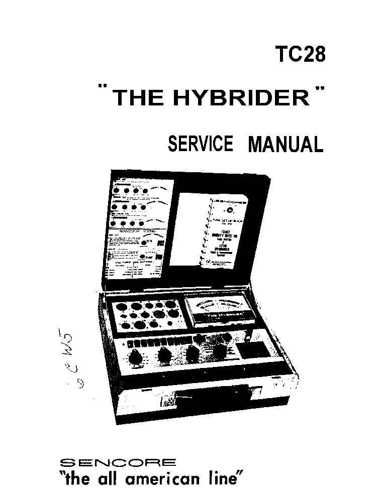 SENCORE TC28 THE-HYBRIDER-TUBE TRANSISTORS FET TESTER SM