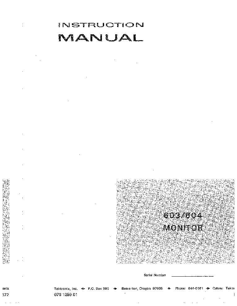 TEKTRONIX 603 604 XYZ DISPLAY MONITOR INSTRUCTION MANUAL