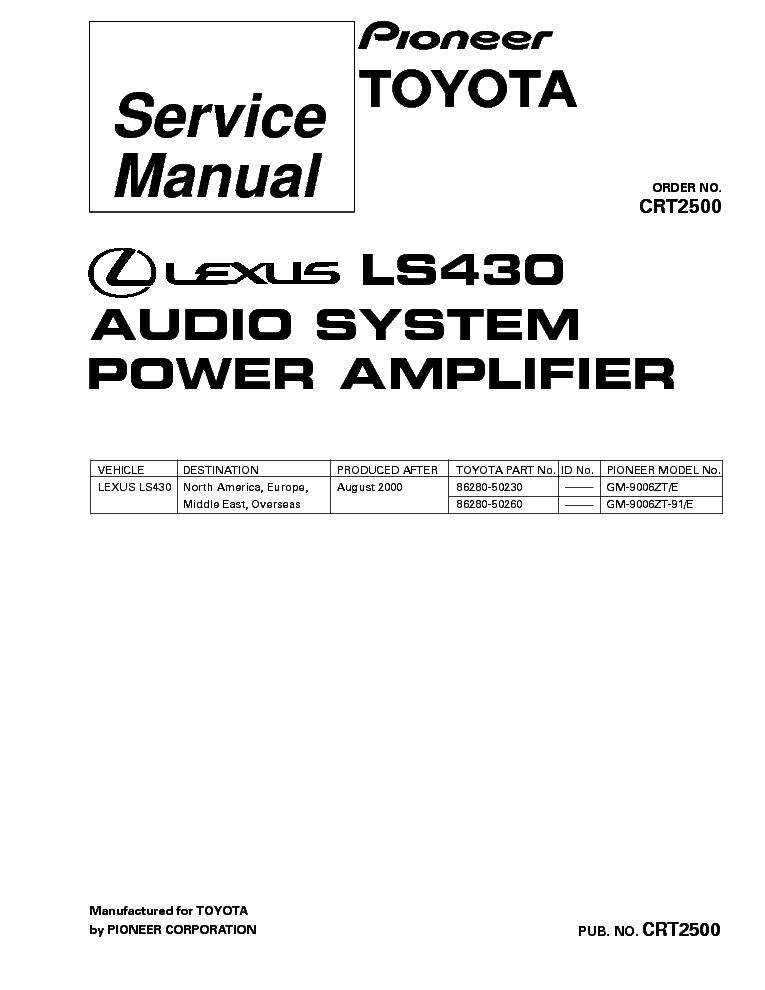 PIONEER LEXUS LS430 GM-9006 CRT2500 Service Manual