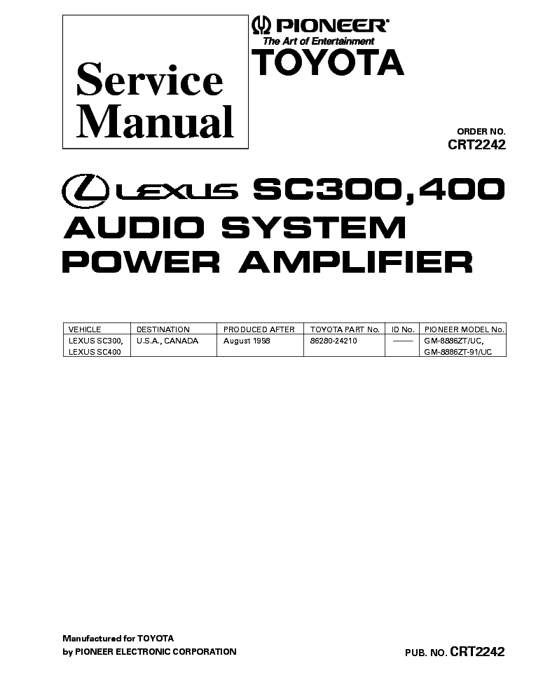 PIONEER LEXUS SC300 SC400 GM-8886 CRT2242 Service Manual