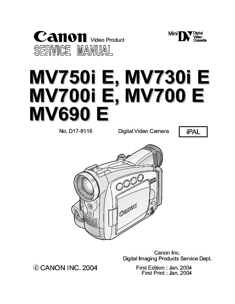 CANON MV-690 700 730 750 DIGITAL VIDEO CAMERA 2004 FULL SM
