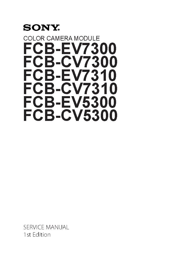 SONY FCB-EV7300 FCB-CV7300 FCB-EV7310 FCB-CV7310 FCB