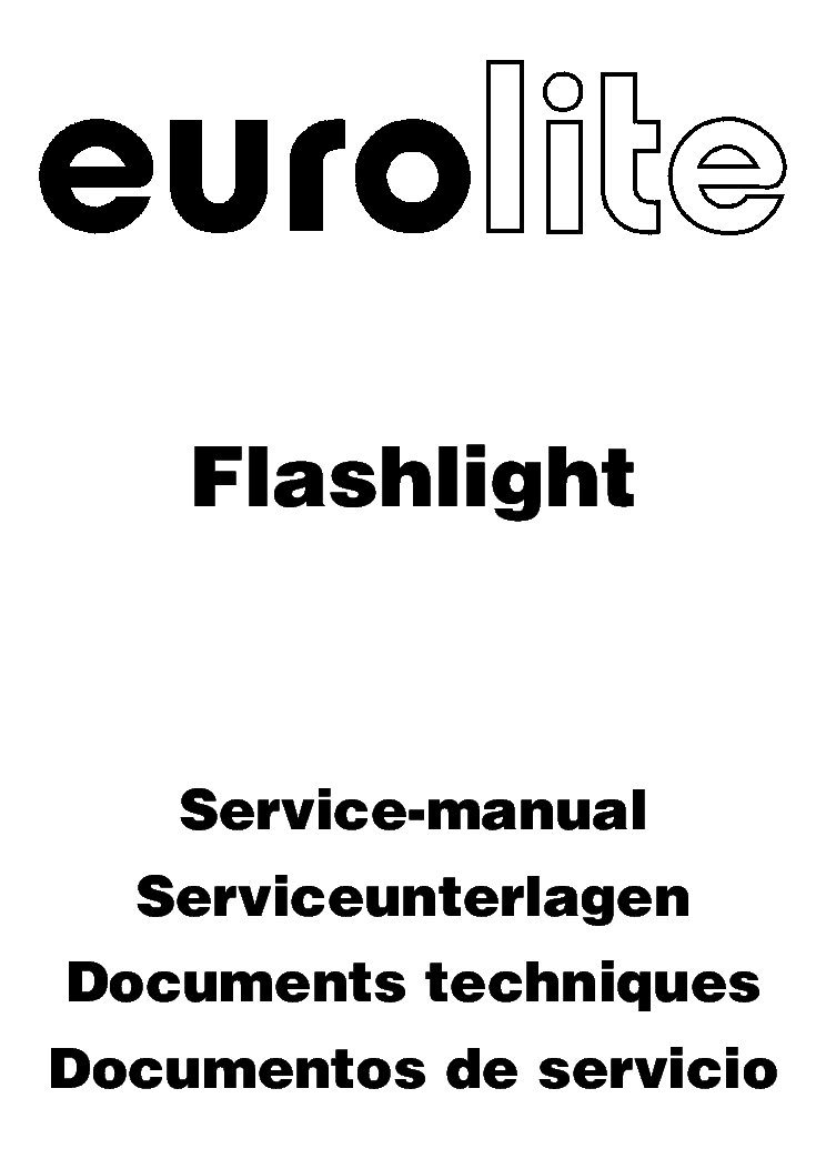 EUROLITE FLASHLIGHT SERVICE MANUAL Service Manual download