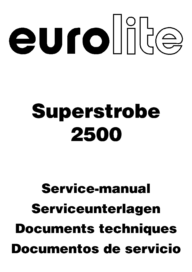 EUROLITE SUPERSTROBE 2500 Service Manual download
