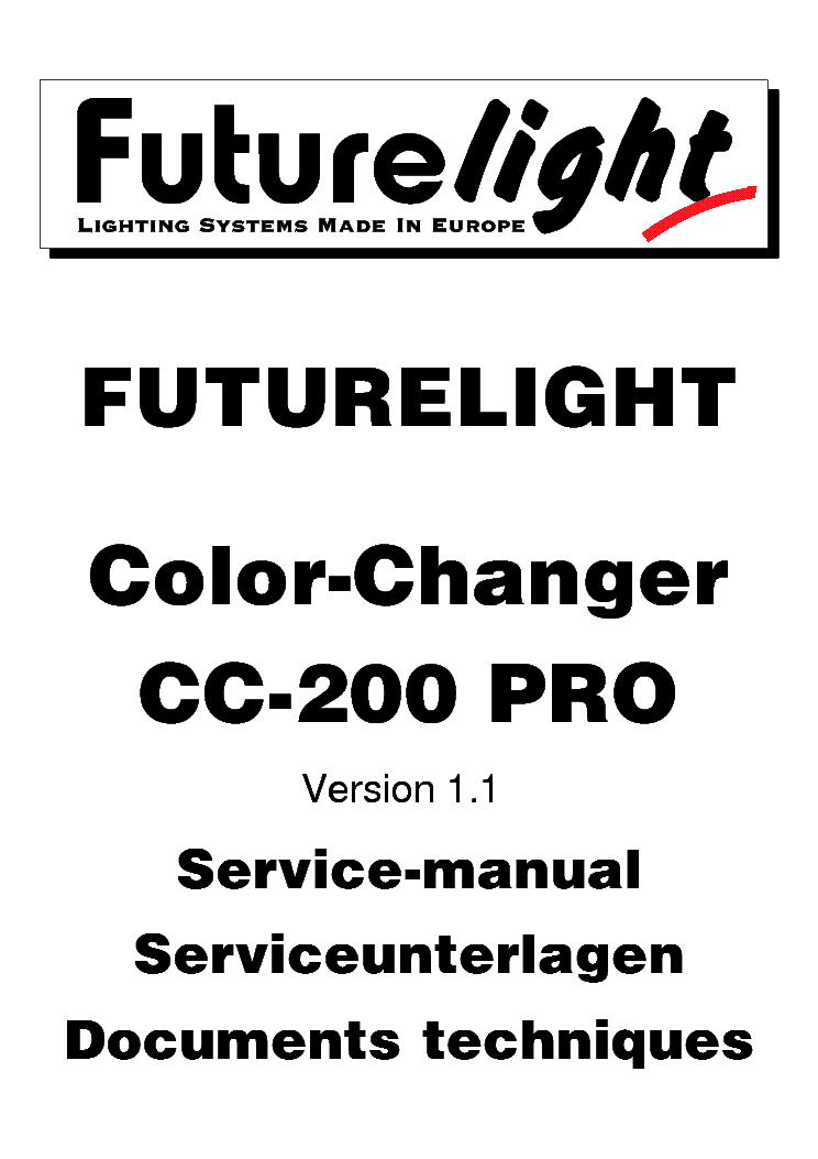 FUTURELIGHT CC-200 PRO COLOR CHANGER V1.1 SM Service