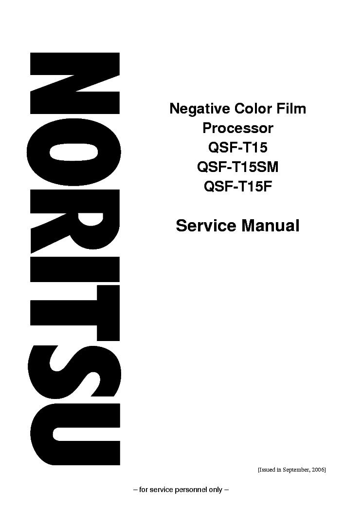 NORITSU QSF-T15 COLOR NEGATIV FILM Service Manual download