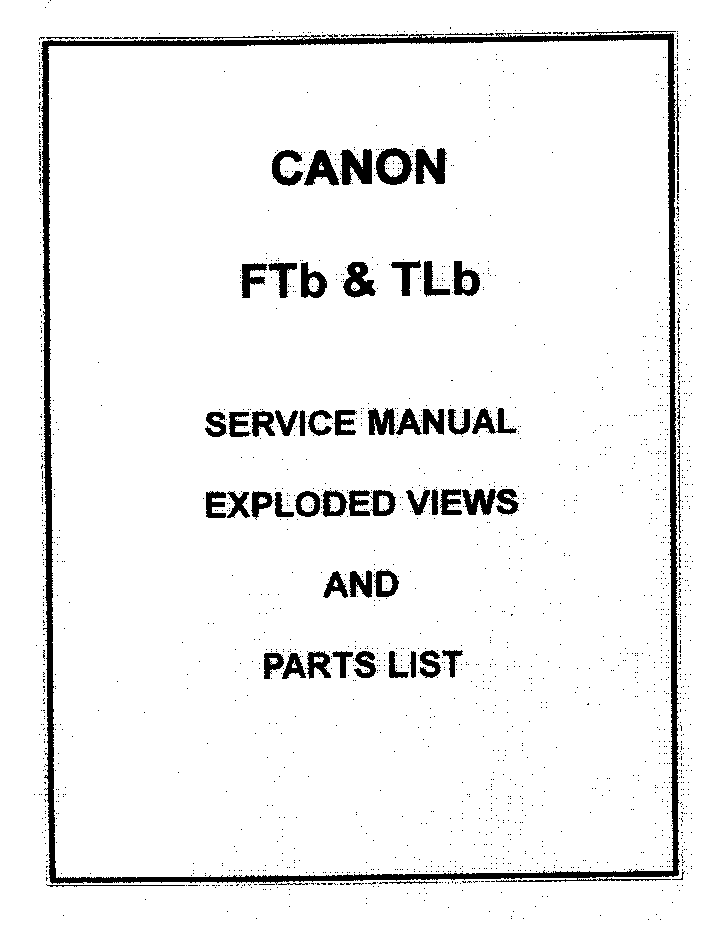 CANON FTB-TLB SERVICE EXPLODED VIEW PARTS LIST Service