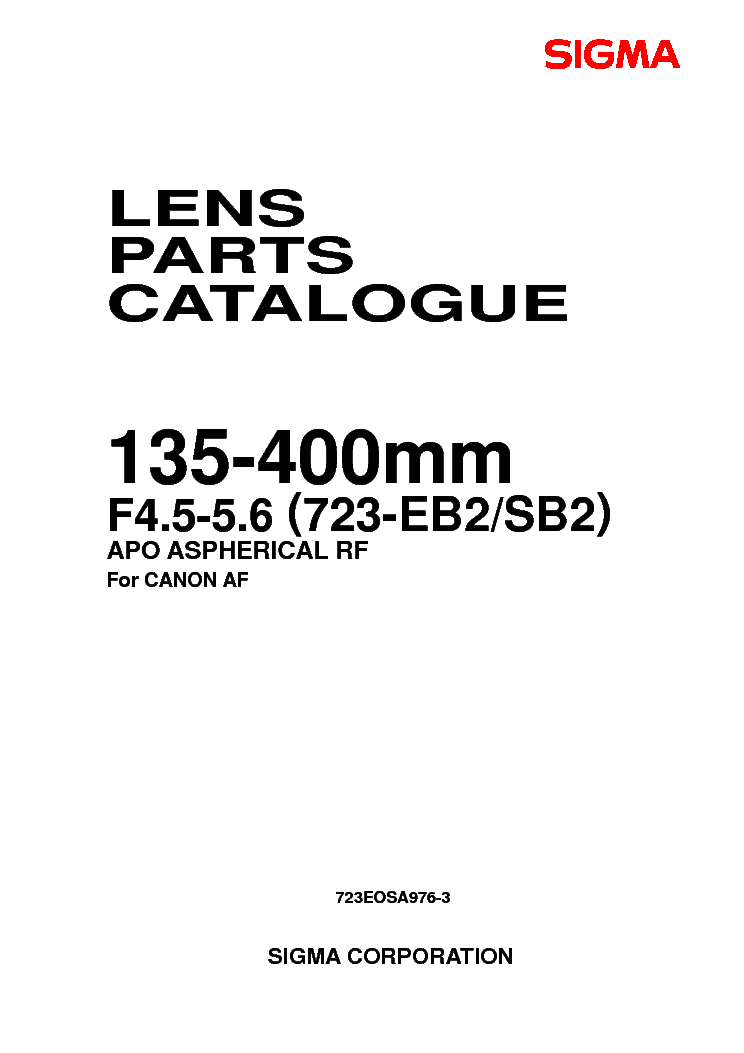 SIGMA 135-400 F5.6-8 FOR-CANON LENS PARTS Service Manual