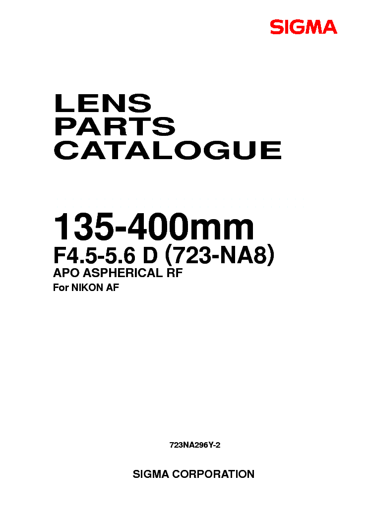 SIGMA 135-400 F5.6-8 FOR-NIKON LENS PARTS Service Manual