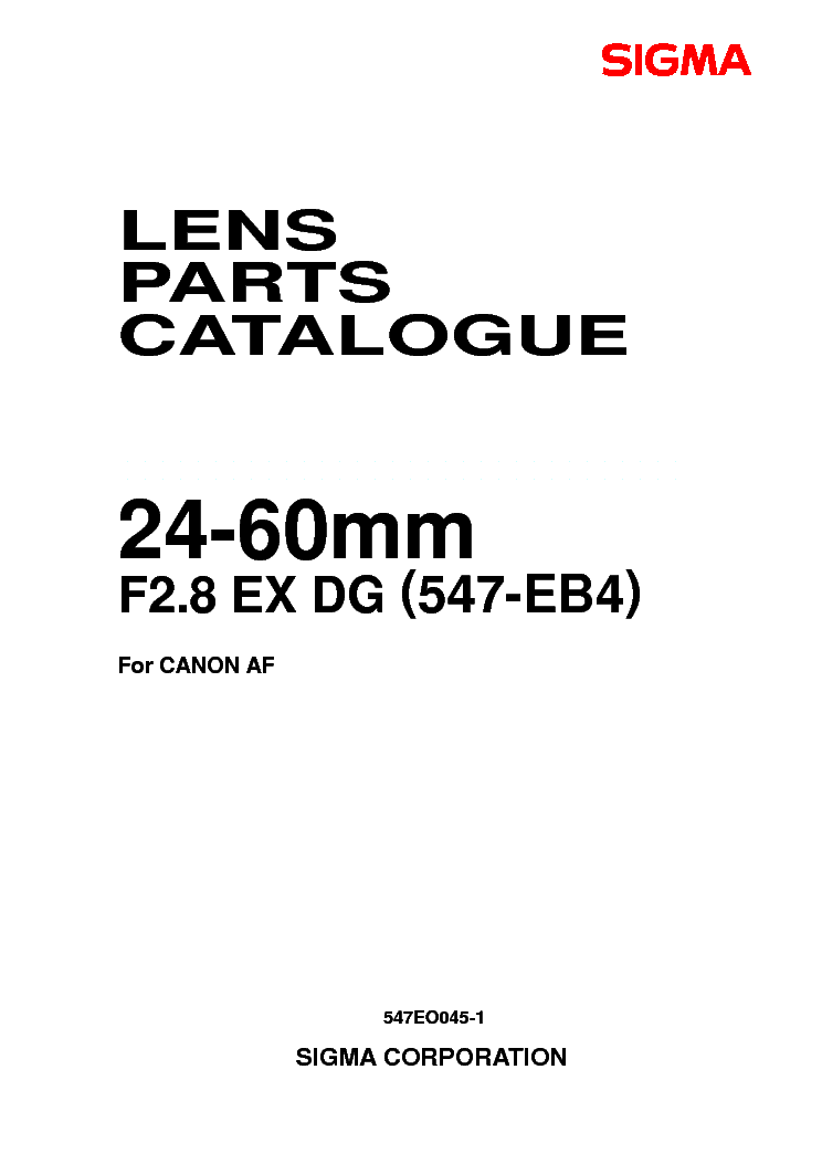 SIGMA 24-60 F2.8 EX DG FOR-CANON LENS PARTS Service Manual