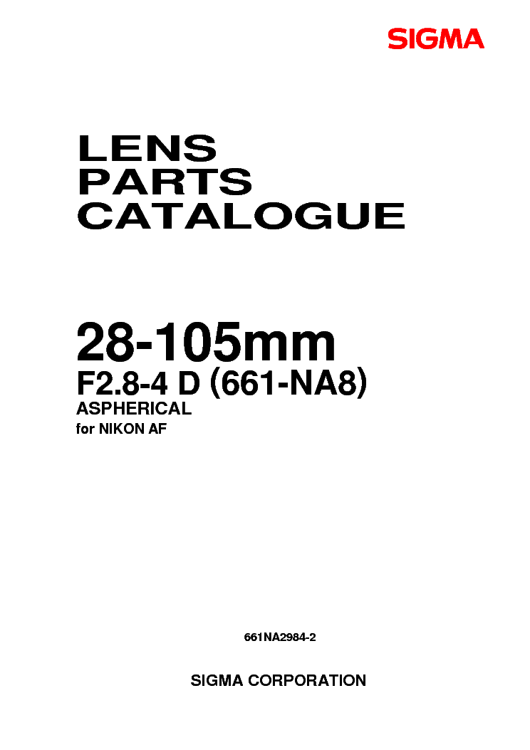 SIGMA 28-105 2.8-4 FOR-NIKON LENS PARTS Service Manual