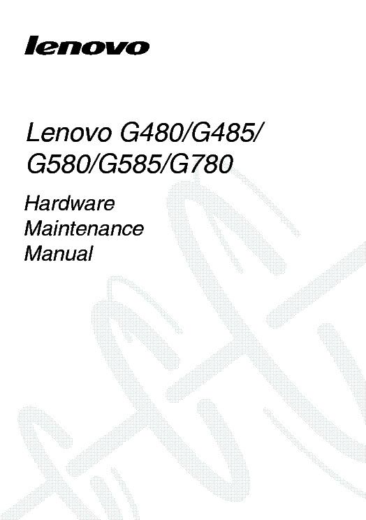 LENOVO G480 G485 G580 G585 G780 HMM VER.1.0 Service Manual